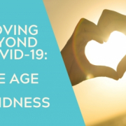 The age of kindness