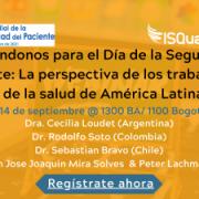 Recordato: Preparándonos para el Día de la Seguridad del Paciente: La perspectiva de los trabajadores de la salud de América Latina