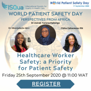 Watch the Recording: Healthcare workers safety: a Priority for Patient Safety