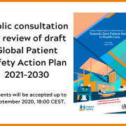 Towards Zero Patient Harm in Health Care: Global Patient Safety Action Plan 2021-2030