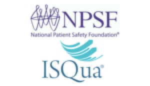 NPSF and ISQua Working to Promote Patient Safety at the International Level