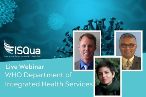 Live Webinar: COVID-19 and maintaining quality essential health services - WHO