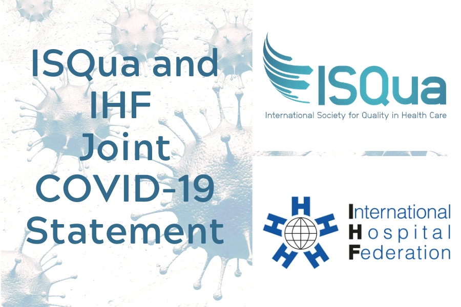IHF And ISQua Combine Efforts to Support COVID-19 Response Worldwide