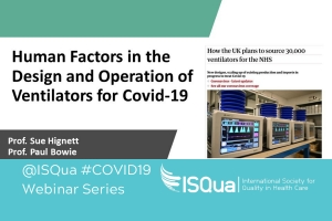 Recorded Webinar: Human Factors in the Design and Operation of Ventilators for COVID-19