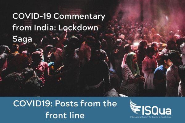 Covid-19 Commentary From India: Lockdown Saga