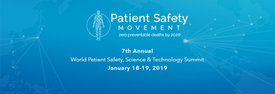 Patient Safety Movement Foundation's 7th Annual World Patient Safety, Science & Technology Summit