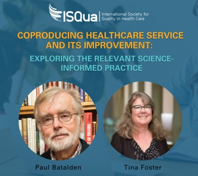 Watch the Recording: Coproducing Healthcare Service and its improvement - Exploring the relevant science-informed practice