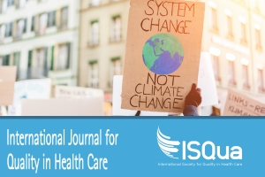 Climate change, environmental sustainability and health care quality