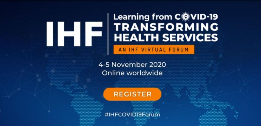 IHF Virtual Forum: Learning from COVID-19, Transforming Health Services