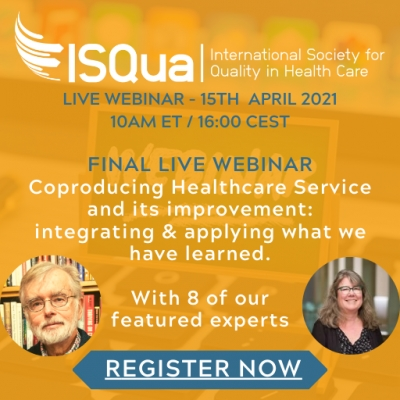Watch the Recording: Coproducing Healthcare Service and its improvement - integrating & applying what we have learned