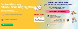 Malaysia - Seminar & Launching 1st Global Patient Safety Day