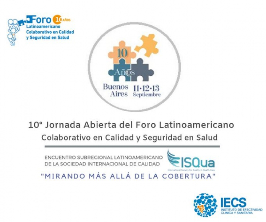 10th Annual Meeting of the Latin-American Collaborative Quality and Patient Safety Forum