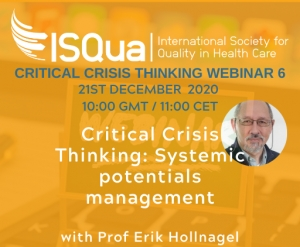Watch the Recording:  Critical Crisis Thinking 6 - Systemic potentials management